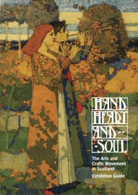 Hand, Heart and Soul - exhibition guide